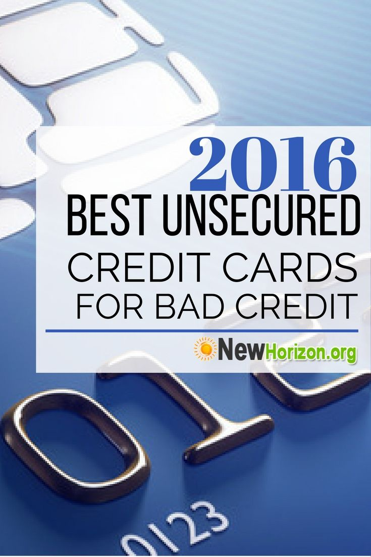2016 Best Unsecured Credit Cards for Bad Credit | No Credit, Poor Credit? You have a chance too!