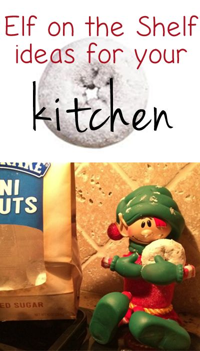 Elf On The Shelf Kitchen Ideas Elf On The Shelf Shelf