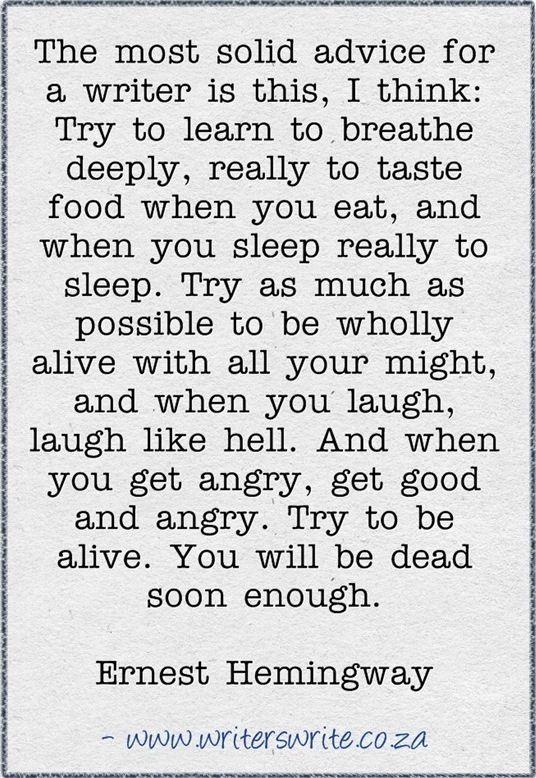 Quotable - Ernest Hemingway