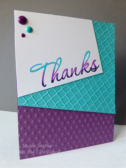 handmade thank you card ... mod layout with large panels akilter ... panels with different embossing folder textures ...  luv the color combo of white, turquoise and purple ...  pretty card ...