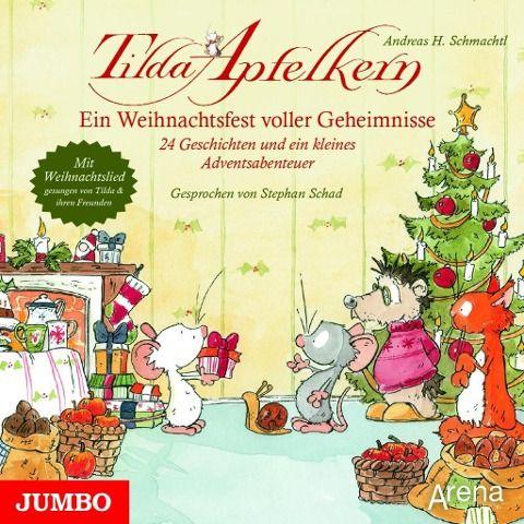 Tilda Apfelkern. Ein Weihnachtsfest voller Geheimnisse - Andreas H. Schmachtl