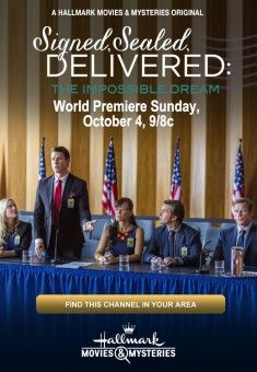 Signed, Sealed, Delivered: The Impossible Dream Movie - Coming on Hallmark October 4th, 2015 - For more info Check out Christian Film Database: CFDb - http://www.christianfilmdatabase.com/review/signed-sealed-delivered-the-impossible-dream/