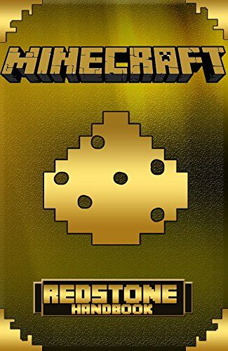 Minecraft: Redstone Handbook: Minecraft Secrets: about Minecraft Redstone: (Sword: Computer Games: Exploration: Minecraft handbook: Pokemon: hunger games: ... Minecraft Secrets: Minecraft Tricks Book 4) by Wimpy Minecrafter; The Never Seen Before Minecraft Secrets Redstone Handbook Get the Bestselling Minecraft Redstone Guide Dominate your friends by unlocking the secrets of Minecraft redstone! Unlike other handbooks out there.
