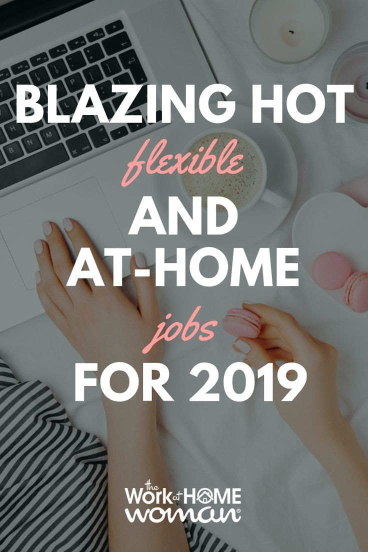 The Best Work From Home Jobs For 2019 Make Money