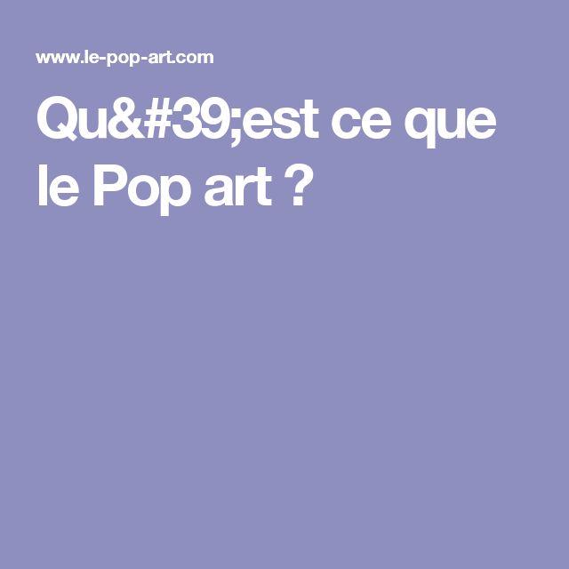 Qu'est ce que le Pop art ?