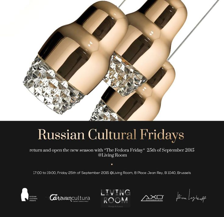 """The Fedora Fridays: Russian Cultural Fridays return and open the new season with """"The Fedora Friday"""", 25th of September 2015 @Living Room. #fedora #dimaloginoff #axolight #lighting #design"""