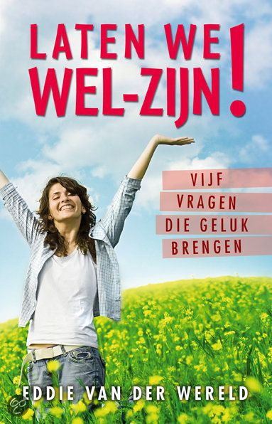 Laten we wel-zijn ! - E. van der Wereld - ISBN 9789020203004. In het boek Laten we Wel-Zijn! worden je vijf vragen gesteld. Vijf vragen die je op eenvoudige wijze geluk brengen. Door antwoord te geven op die vragen krijg jij...GRATIS VERZENDING IN BELGIË - BESTELLEN BIJ TOPBOOKS VIA BOL COM OF VERDER LEZEN? DUBBELKLIK OP BOVENSTAANDE FOTO!