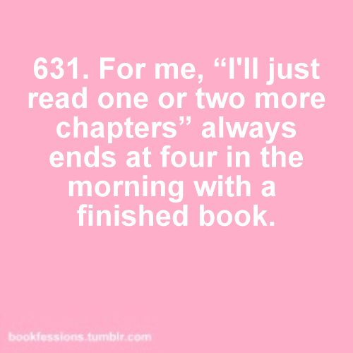 I'll just read one or two more chapters....