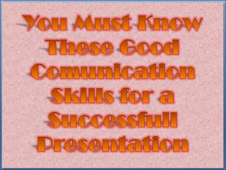 What Good Communication Skills Needed For A Successful