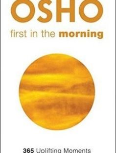 First in the Morning: 365 Uplifting Moments to Start the Day Consciously free download by Osho Osho International Foundation ISBN: 9781938755828 with BooksBob. Fast and free eBooks download.  The post First in the Morning: 365 Uplifting Moments to Start the Day Consciously Free Download appeared first on Booksbob.com.