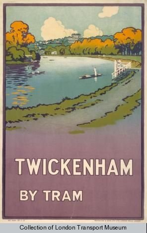 London Transport poster: Twickenham by Tram - Went to St Mary's Strawberry Hill, Twickenham