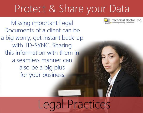 Missing important Legal Documents of a client can be a big worry, get instant back-up with TD-SYNC. Sharing this information with them in a seamless manner can be a big plus for your business.