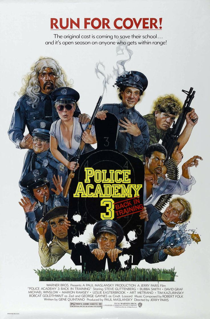 """Police Academy 3: Back in Training"" (1986). COUNTRY: United States. DIRECTOR: Jerry Paris. CAST: Steve Guttenberg, Bubba Smith, David Graf, Michael Winslow, Marion Ramsey, Leslie Easterbrook, Art Metrano, Tim Kazurinsky, Bobcat Goldthwait, George Gaynes, Shawn Weatherly, Scott Thomson, Brant von Hoffman, Bruce Mahler, Ed Nelson"