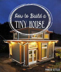 How to Build a Tiny House | http://calgary.isgreen.ca/services/medical/dr-marianne-trevorrow/?utm_content=bufferdf131&utm_medium=social&utm_source=pinterest.com&utm_campaign=buffer