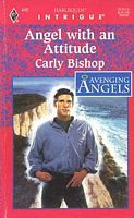 Angel with an Attitude by Carly Bishop - FictionDB