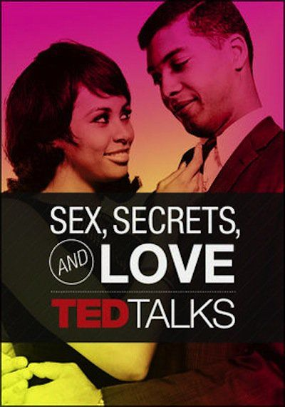 Pin for Later: Get Your Sex Education On With These 14 Documentaries Streaming on Netflix TED Talks: Sex, Secrets, & Love  TED Talks: Sex, Secrets, & Love offers a collection of candid lectures and stories about love, sex, and all that is in between.