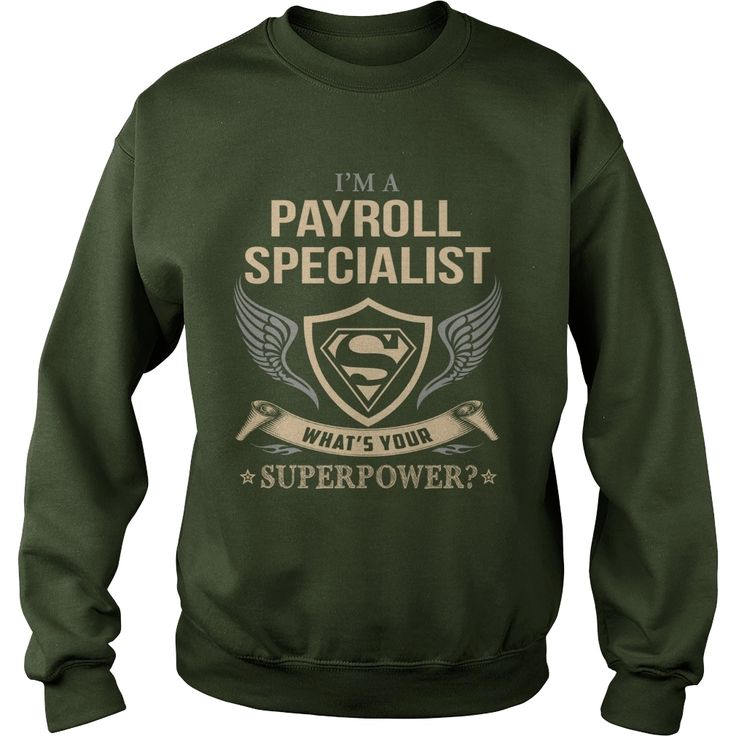 #PAYROLL SPECIALIST - WHAT IS YOUR SUPERPOWER, Order HERE ==> https://www.sunfrog.com/Fitness/131332867-878050121.html?41088, Please tag & share with your friends who would love it, sewing for kids, fairy gardener, balcony gardener #carpenter #fitness #history  #payroll specialist human resources, payroll specialist funny, payroll specialist resume, payroll specialist business #chemistry #rottweiler #family #architecture #art #cars #motorcycles #celebrities #DIY #crafts #design #education