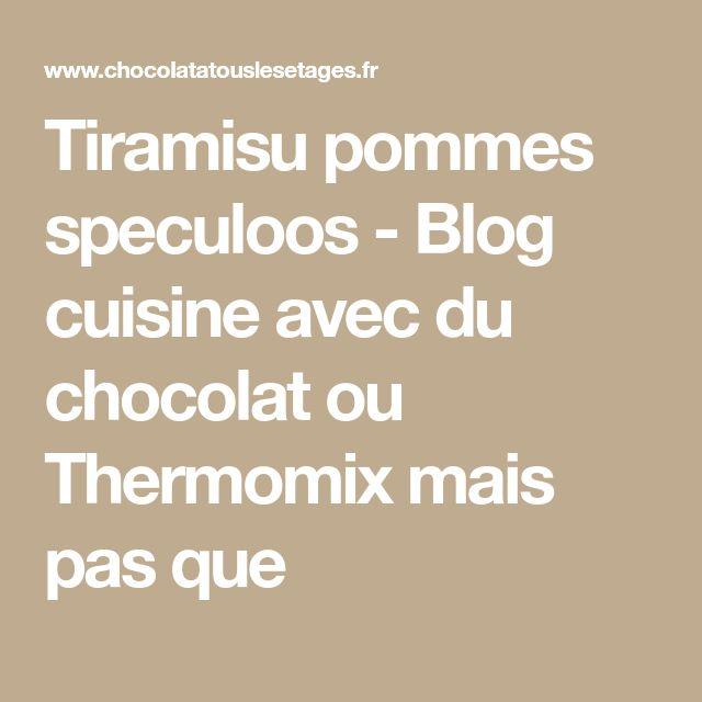 Tiramisu pommes speculoos - Blog cuisine avec du chocolat ou Thermomix mais pas que