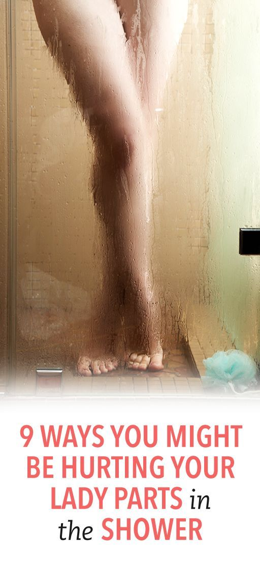 9 ways you might be hurting your lady parts in the shower