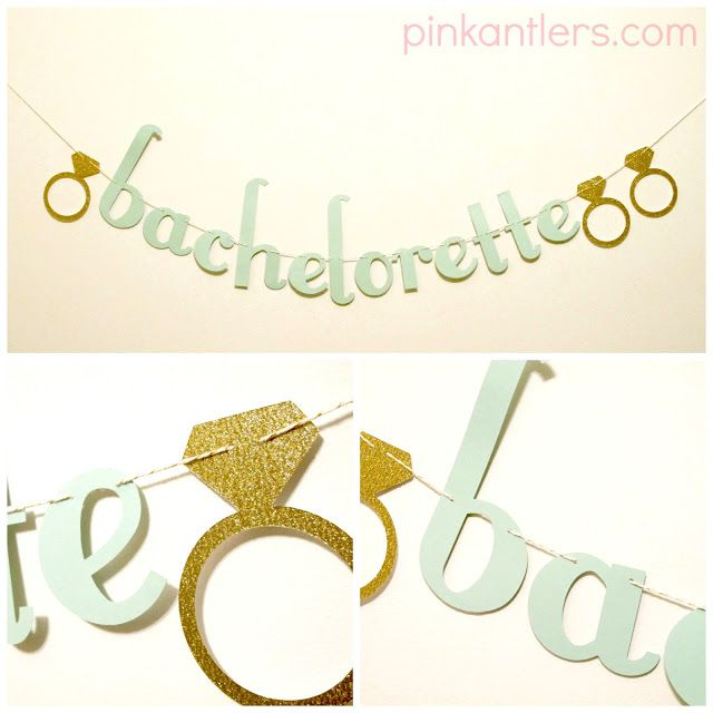 BACHELORETTE BANNER. made this with hot pink and gold via circuit machine.