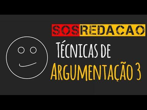 SOS Redação 7: Técnicas de Argumentação (parte 3) - YouTube