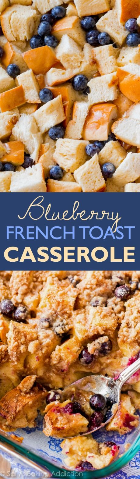 Overnight Blueberry French Toast Casserole-- make ahead breakfast brunch recipe found on sallysbakingaddiction.com