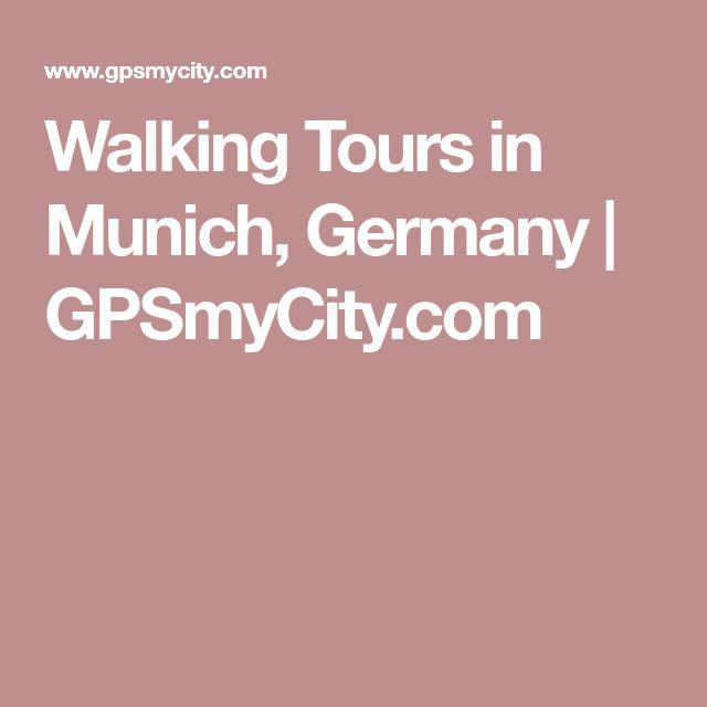 Walking Tours in Munich, Germany   GPSmyCity.com