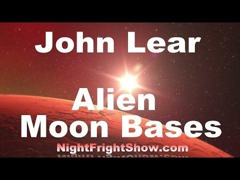 John Lear secret Alien video Moon Base Cities Mars Big Foot Area 51 Bob Lazar Night Fright - YouTube