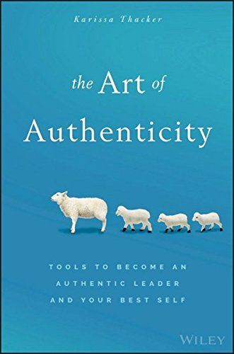 ME, MYSELF AND I. To succeed is to fully conquer and exploit your mental potential. The Art of Authenticity: Tools to Become an Authentic Leader and Your Best Self by Karissa Thacker