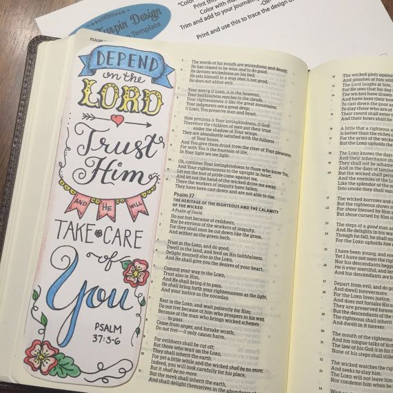 Bible Journaling Verse Art - Margin Art - Bookmark featuring Psalm 37:3-6 -- Depend on the Lord, He will Take care of You