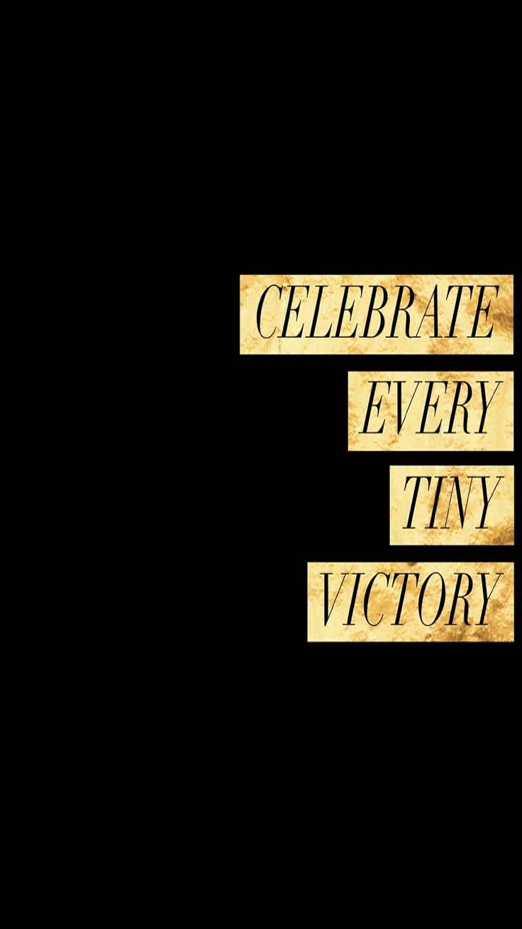 banish your mid week blues with celebrating  every tiny victory // amazing quote // enjoy your moment
