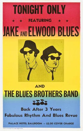 The Blues Brothers Band - Palace Hotel Ballroom Gig Poster