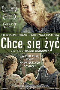 Желание жить (Chce sie zyc) // 2о13 // Польша // драма