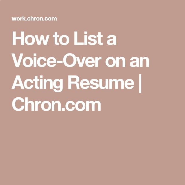 How to List a Voice-Over on an Acting Resume Chron Voice - acting resume
