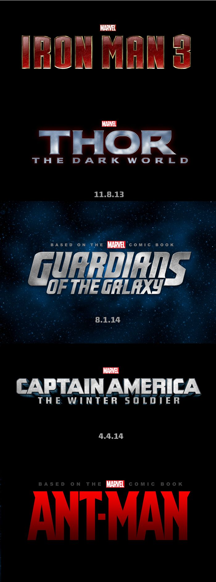 Marvel have unveiled the logos and sub titles for their upcoming films. Sub titles for Thor 2 and Captain America 2 were announced  (The Dark World and The Winter Soldier respectively) and Guardians of the Galaxy and Antman were confirmed.    Which one are you most looking forward to?
