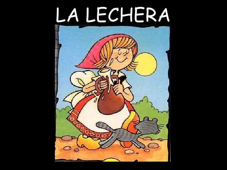 LA LECHERA<br />