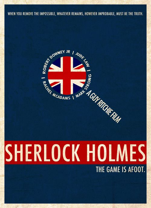 Sherlock Holmes: Guys Ritchie, Minimalist Movie Posters, Art Movie, Film Sherlock, Holmes Minimalist, Holmes Posters, Sherlock Holmes, Holmes 2009, Minimal Movie Posters