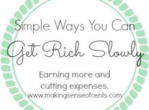 """Simple Ways YOU Can Get Rich Slowly. When venturing out into the online world of personal finance, you'll find a diverse mix of blogs and websites espousing different types of financial advice.  First, there's the """"earn more"""" crowd of bloggers who praise the virtues of investing and career advancement. In addition to giving solid investment advice, they sometimes advocate strategies involving high risk for big returns."""
