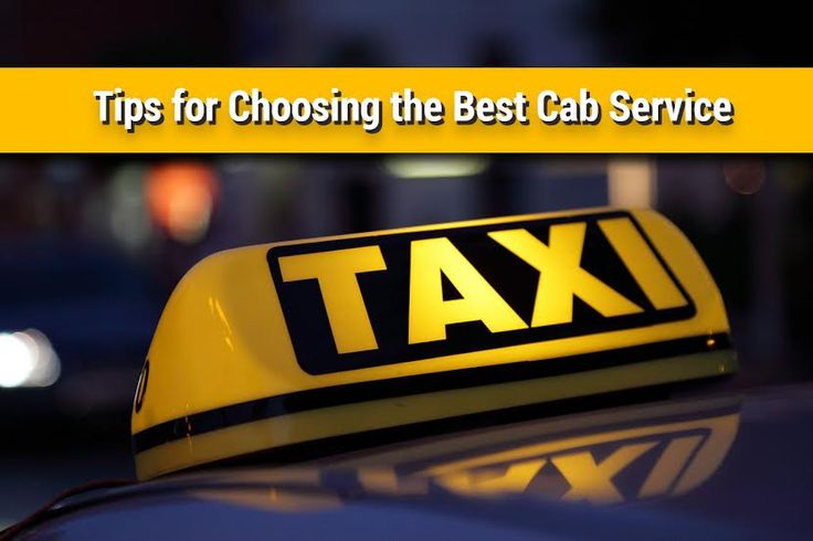 Tips for Choosing the Best #Cab #Services