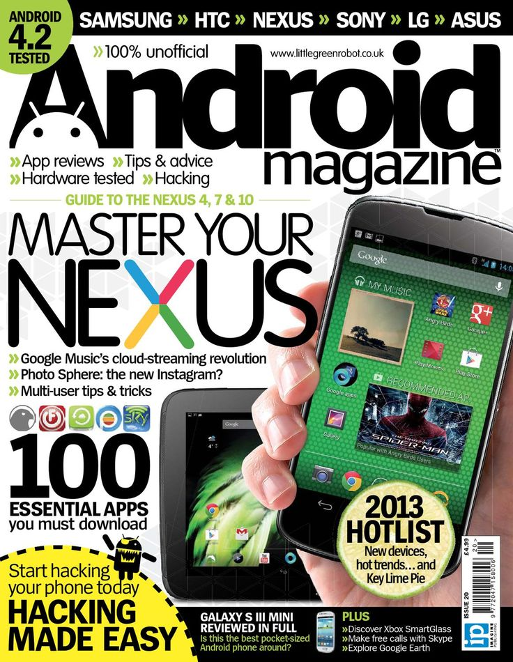Android Magazine UK – Issue 20  Android has taken over the world, leaving millions craving trustworthy, engaging consumer advice: Android Magazine is the answer. Designed to get under the skin of the platform and teach users how to unlock its awesome potential, Android Magazine is the ultimate companion to the revolutionary OS. Whether you're a beginner wanting to get up to speed or an advanced user looking for tips, tricks and hacks Android Magazine is the ultimate guide to this ...