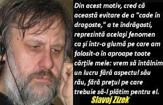 Slavoj Zizek: teama de a ne îndrăgosti