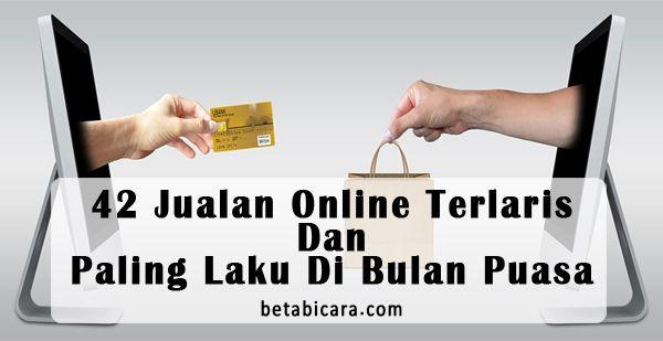 42 Jualan Online Terlaris Dan Paling Laku Di Bulan Puasa ...