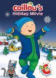 Caillou's Holiday Movie [DVD] [2003]