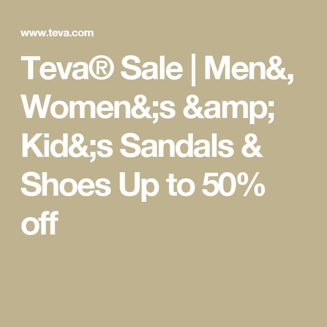 Teva® Sale   Men&, Women&;s & Kid&;s Sandals & Shoes  Up to 50% off