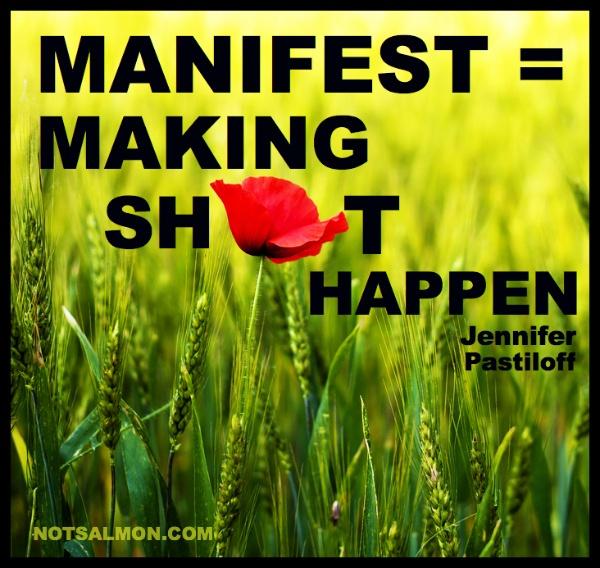 Jennifer Pastiloff so designed this poster for her feisty wisdom! #notsalmon
