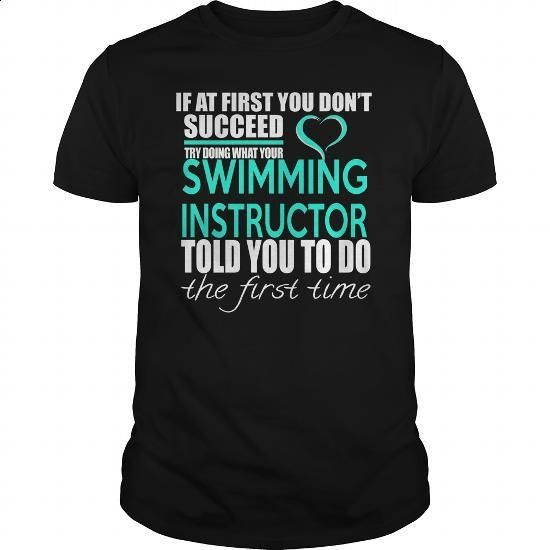 SWIMMING INSTRUCTOR - IF YOU - #funny t shirts for women #music t shirts…