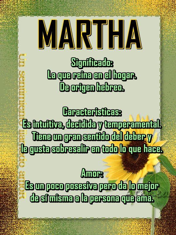 Todo Mujer: QUE SIGNIFICA EL LINDO NOMBRE DE MARTHA?