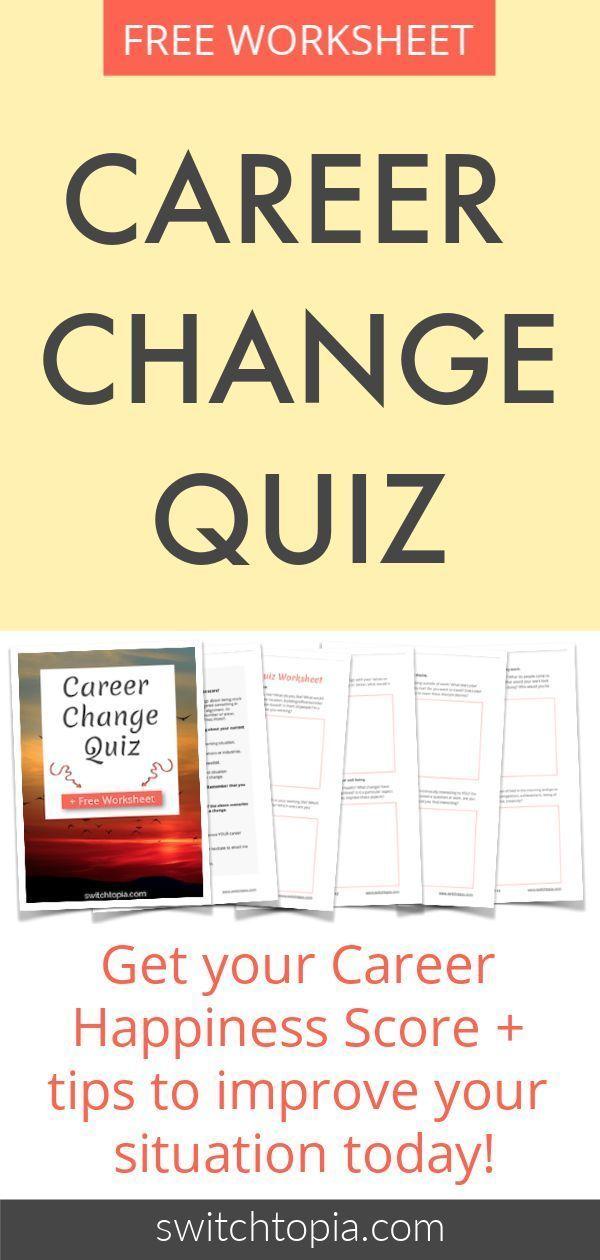 Career Change Quiz - Plus Free Worksheet | Free Printables