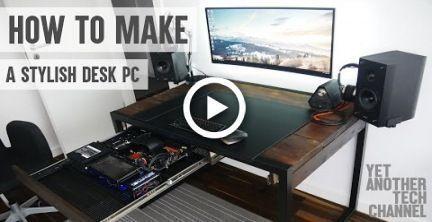 So erstellen Sie einen stilvollen Desktop-PC (DIY-Desktop-PC) #desk #DIY # …