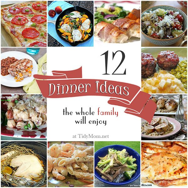 12 Family Friendly Dinner Ideas at TidyMom.netHealth Food, Dinner Rut, 12 Families, Friends Dinner, Dinner Ideas, Healthy Recipe, 12 Dinner, Fast Recipe, Families Friends